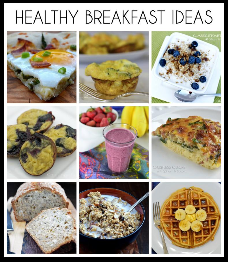 Healthy Breakfast Options  18 Healthy Breakfast Ideas