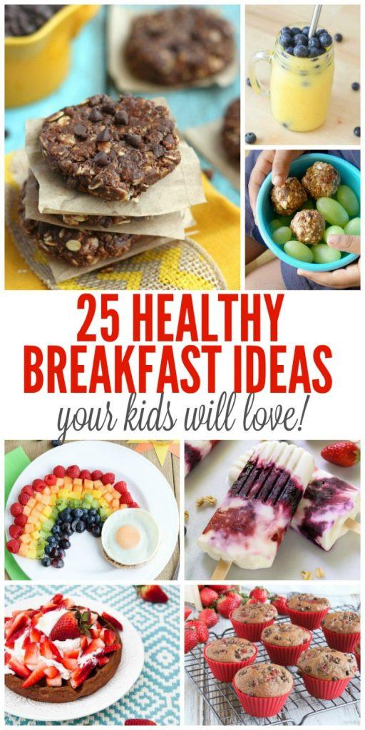 Healthy Breakfast Options For Kids  25 Healthy Breakfast Ideas Your Kids Will Love