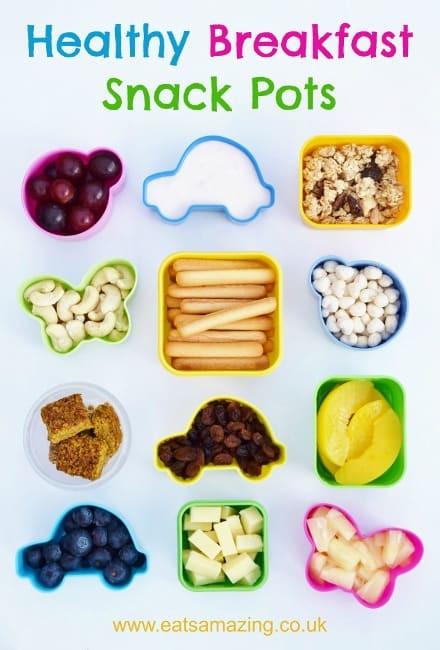 Healthy Breakfast Options For Kids  Easy & Healthy Breakfast Snack Pots