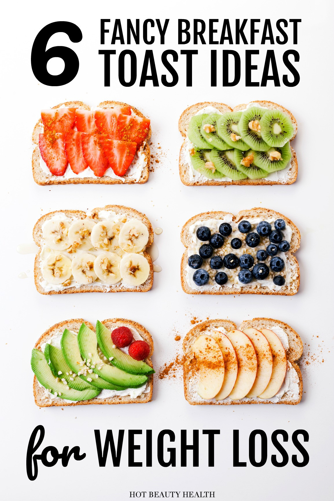 Healthy Breakfast Options For Weight Loss  6 Easy & Creative Ways to Fancy Up Breakfast Toasts Hot