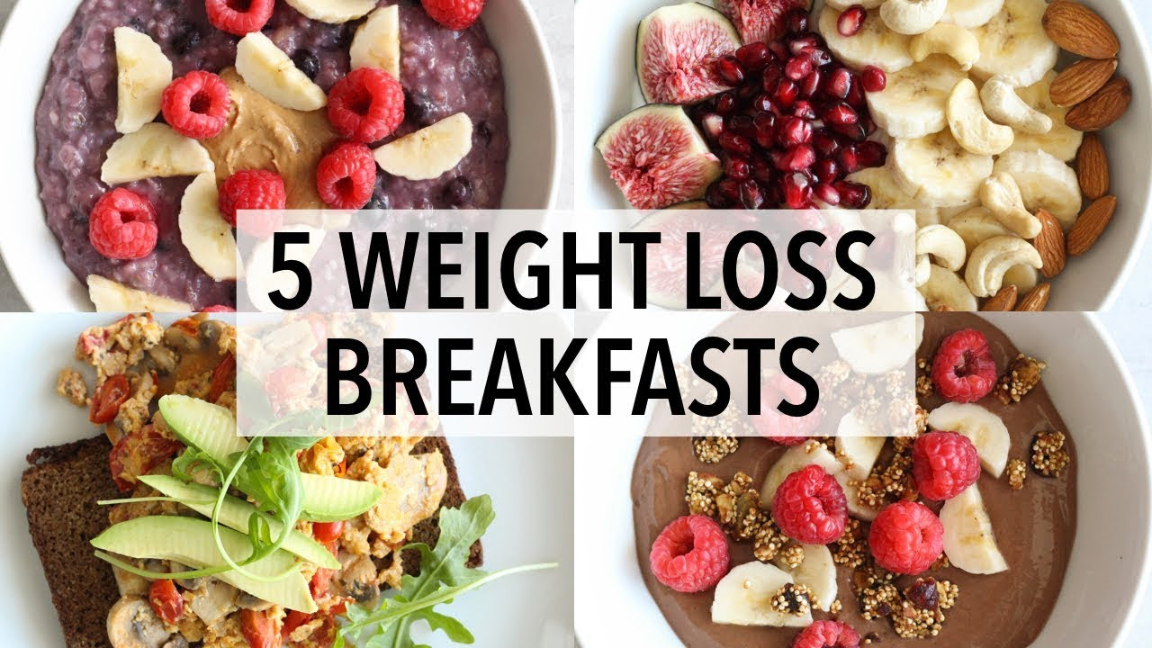 Healthy Breakfast Options For Weight Loss  5 HEALTHY BREAKFAST IDEAS FOR WEIGHT LOSS