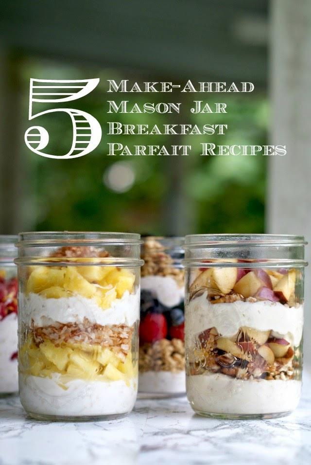 Healthy Breakfast Parfait Recipes  5 Make Ahead Mason Jar Breakfast Parfait Recipes with