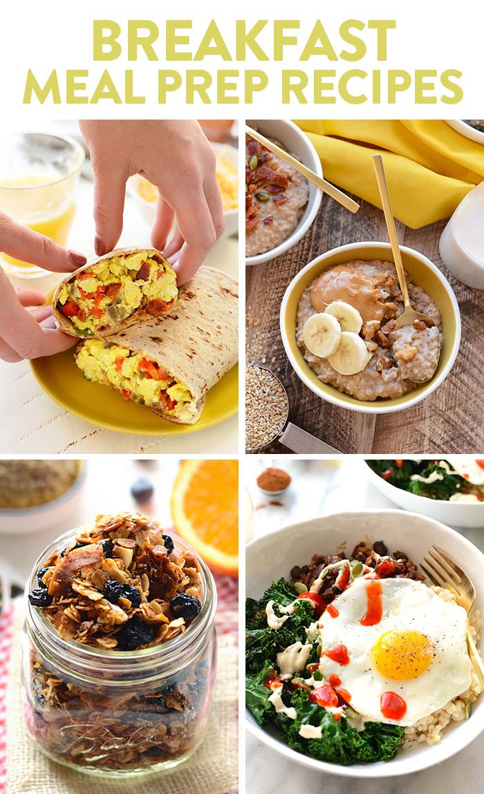 Healthy Breakfast Prep  Best Healthy Meal Prep Recipes Fit Foo Finds
