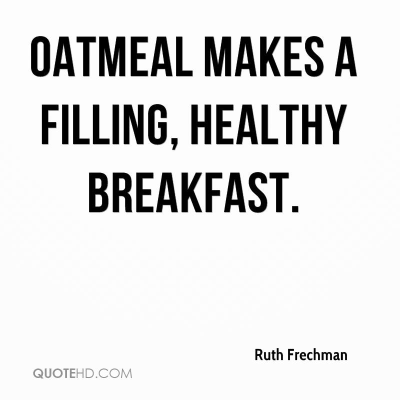 Healthy Breakfast Quotes  Ruth Frechman Quotes