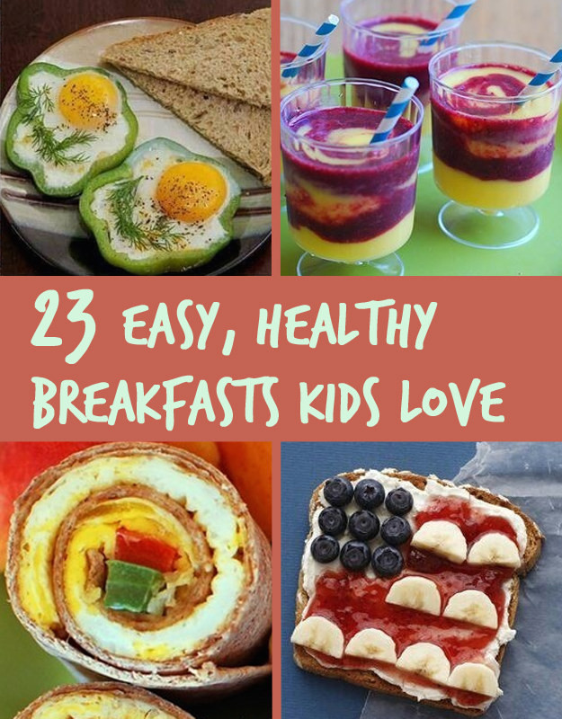 Healthy Breakfast Recipes For Kids  23 Healthy And Easy Breakfasts Your Kids Will Love