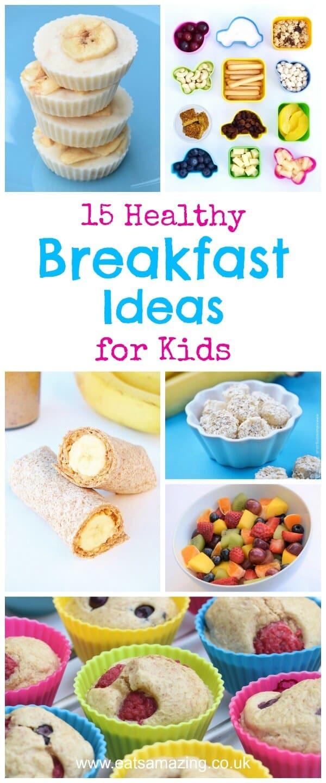 Healthy Breakfast Recipes For Kids  15 Healthy Breakfast Ideas for Kids Eats Amazing