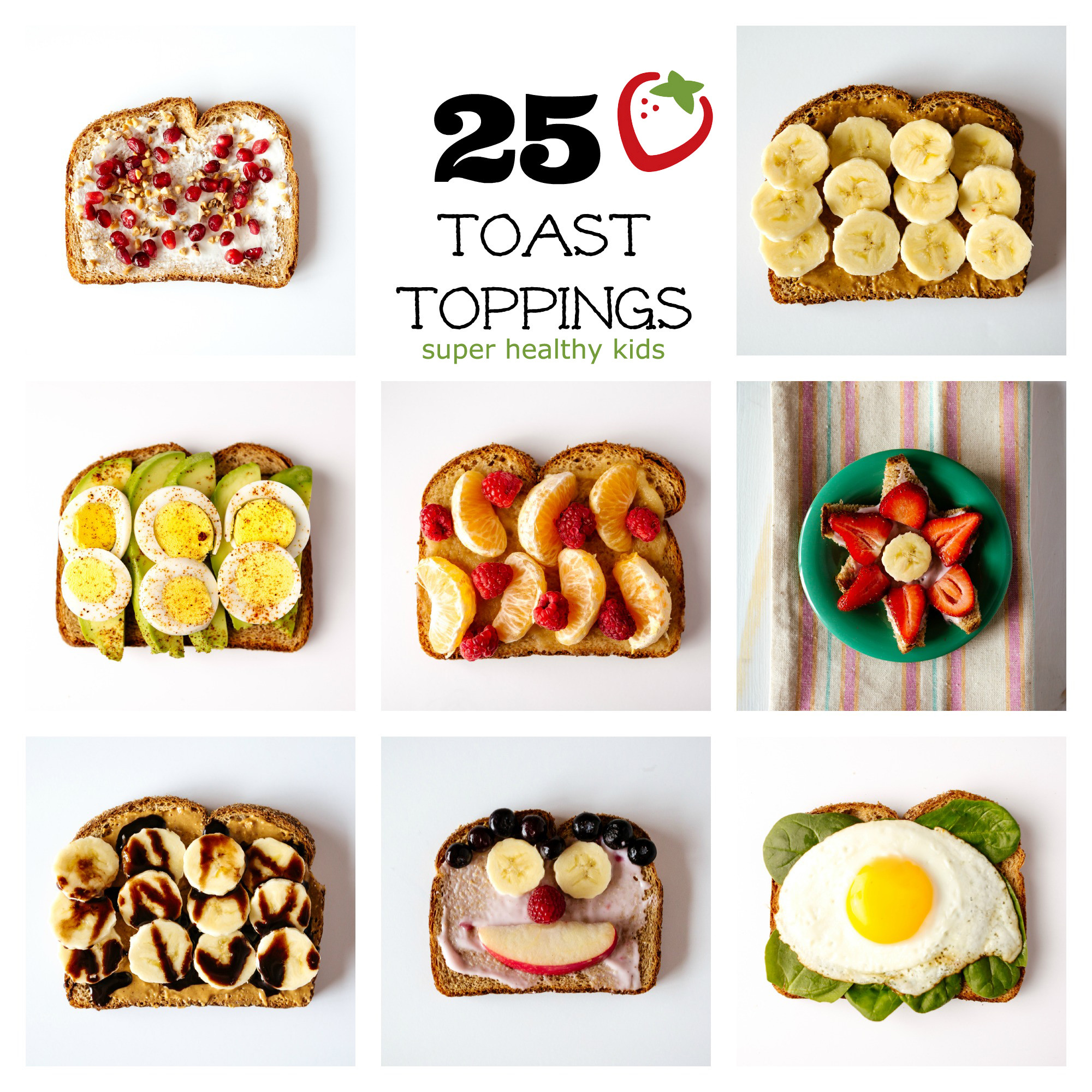 Healthy Breakfast Recipes For Kids  Toast Toppings 25 Ideas for a Healthy Breakfast