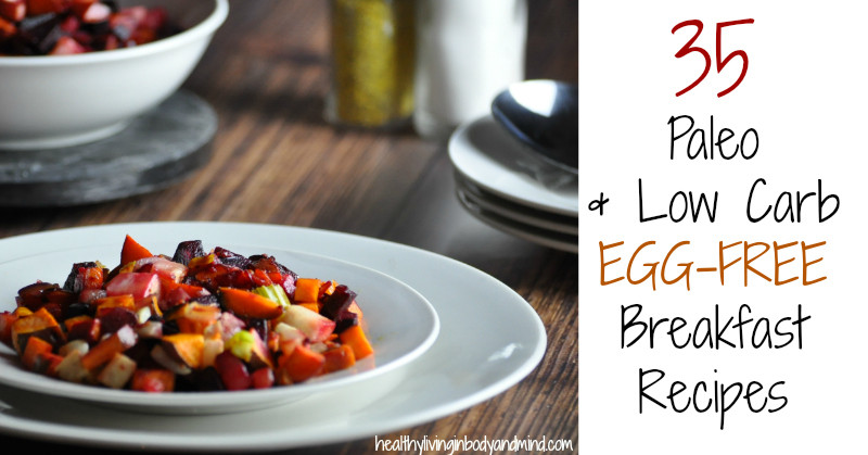 Healthy Breakfast Recipes Without Eggs  35 Egg Free Paleo and Low Carb Breakfast Recipes