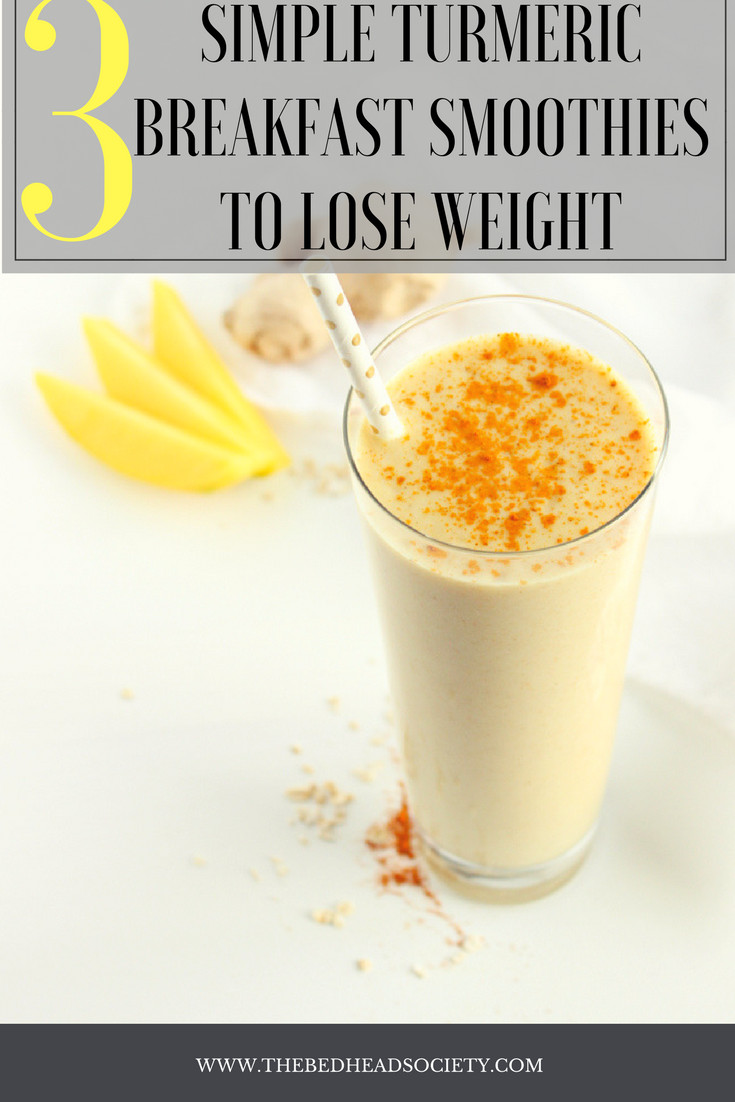Healthy Breakfast Shakes To Lose Weight  3 Simple Turmeric Breakfast Smoothies to Lose Weight