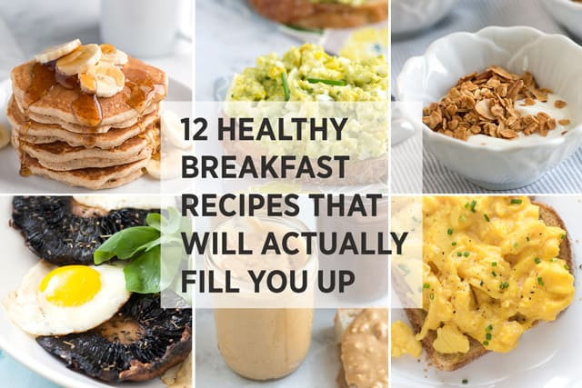 Healthy Breakfast Sides  12 Healthy Easy Breakfast Recipes That Fill You Up