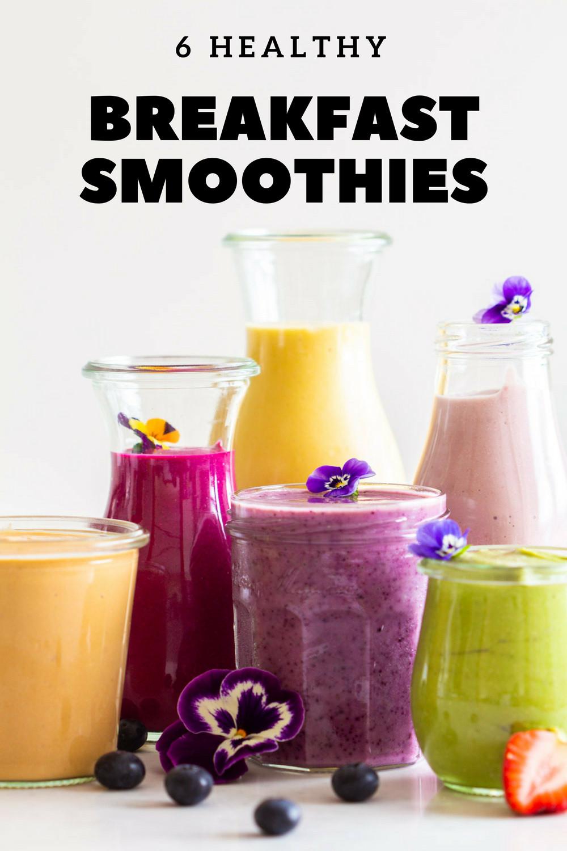 Healthy Breakfast Smoothie Recipe  6 Healthy Breakfast Smoothies Green Healthy Cooking