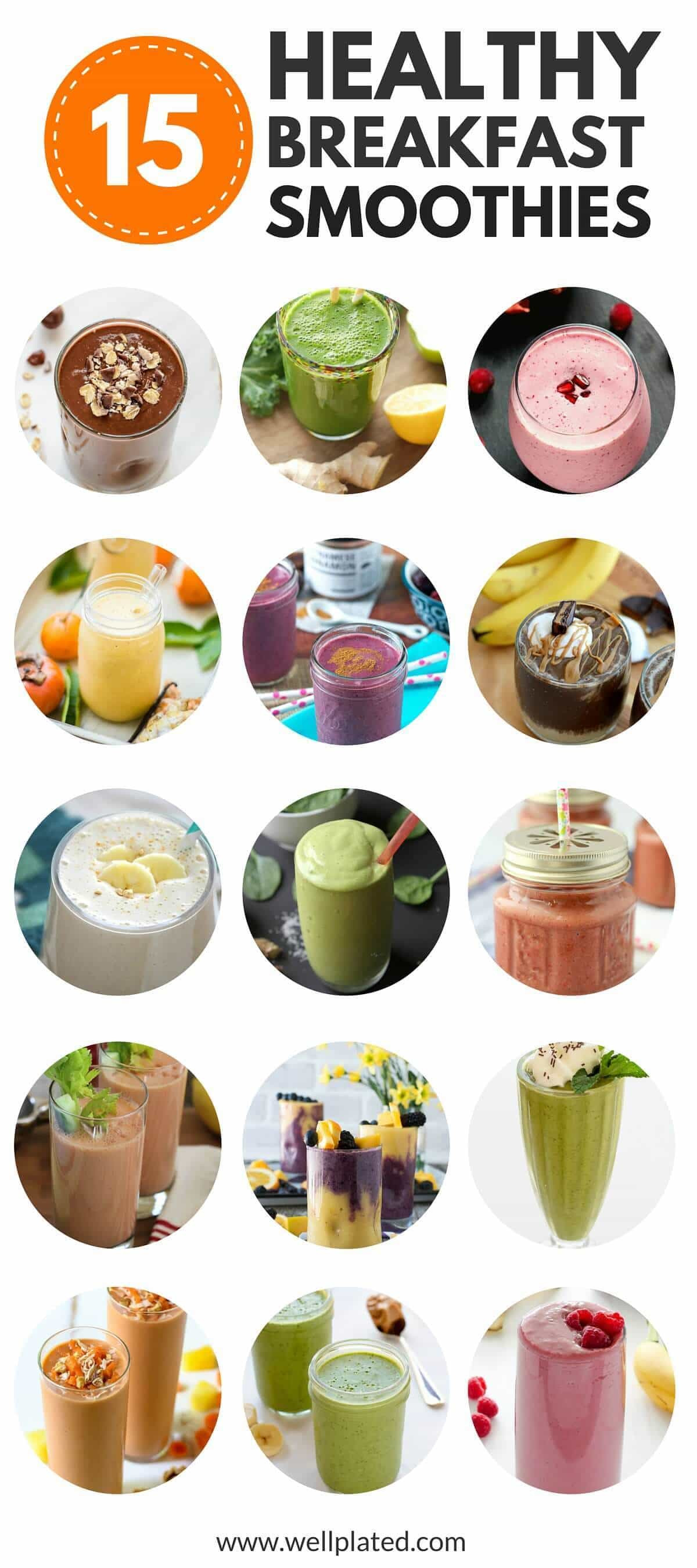 Healthy Breakfast Smoothie Recipes  The Best 15 Healthy Breakfast Smoothies