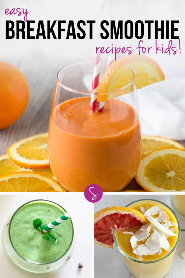 Healthy Breakfast Smoothies For Kids  Easy Breakfast Smoothie Recipes for Kids to Get Their Day