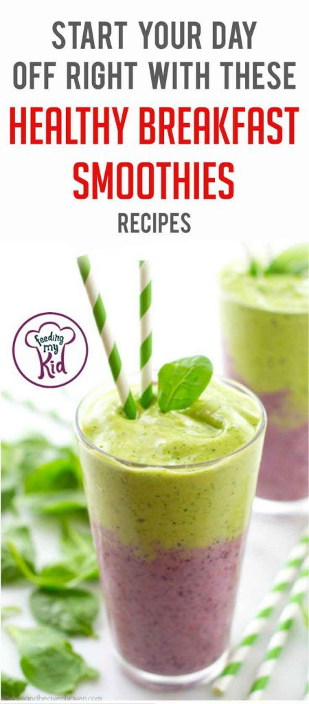 Healthy Breakfast Smoothies For Kids  Healthy Breakfast Smoothies to Help Start Your Day off Right