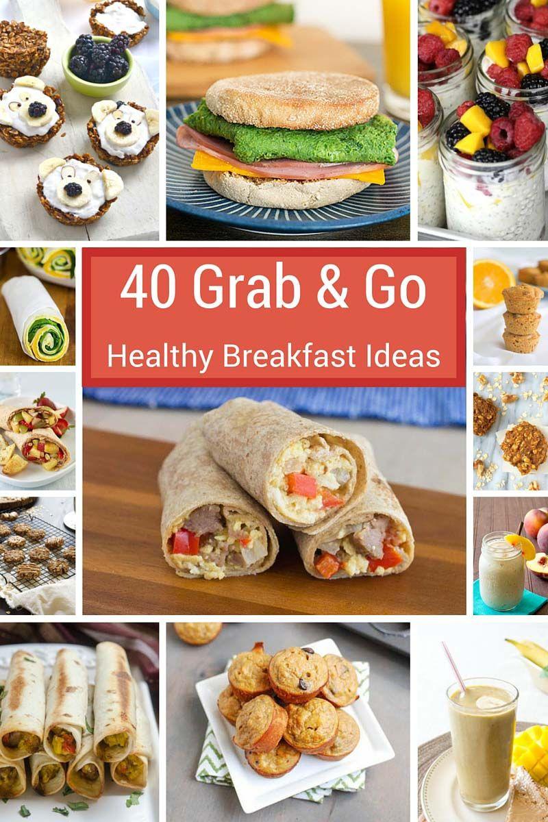 Healthy Breakfast To Go  40 Grab and Go Healthy Breakfast Ideas