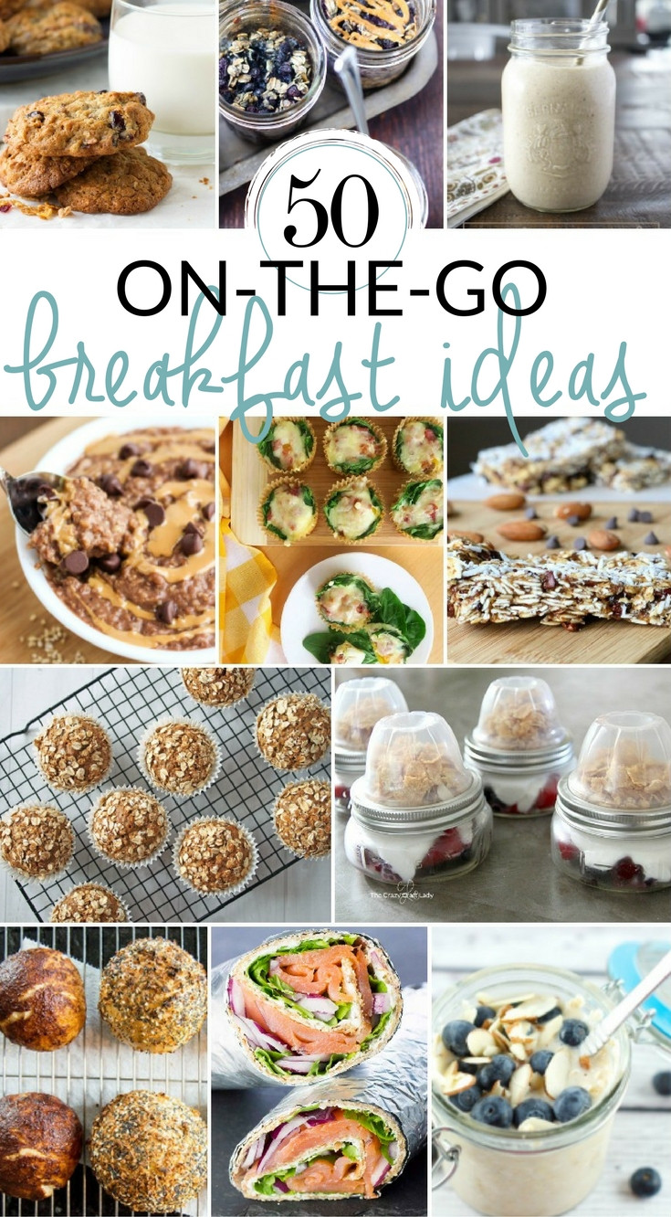 Healthy Breakfast To Go  50 Grab and Go Breakfast Options for Busy Mornings The
