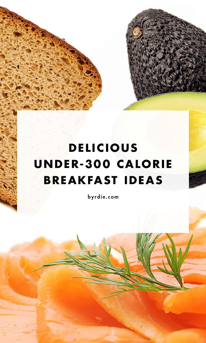 Healthy Breakfast Under 300 Calories  Under 300 Calorie Breakfast Ideas that are Totally Filling