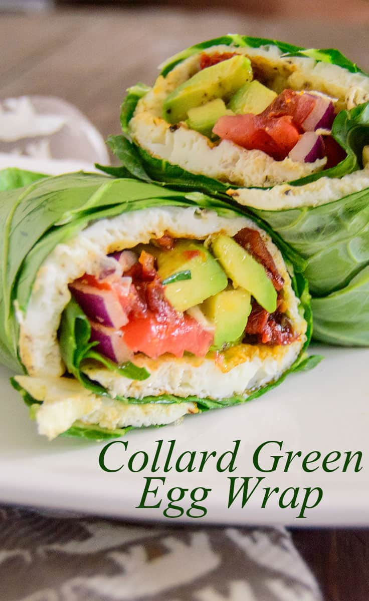 Healthy Breakfast Wraps  Egg White Collard Wrap