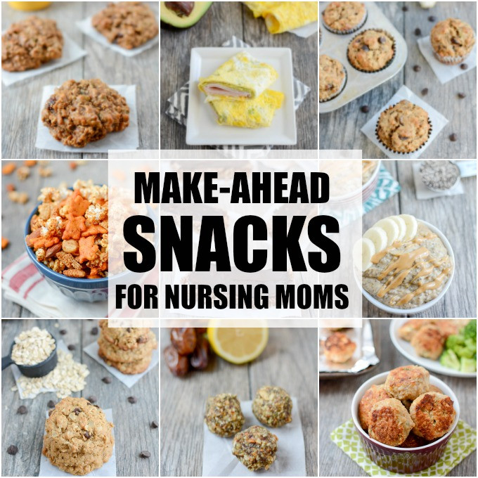 Healthy Breastfeeding Snacks  Make Ahead Snacks For Breastfeeding Moms