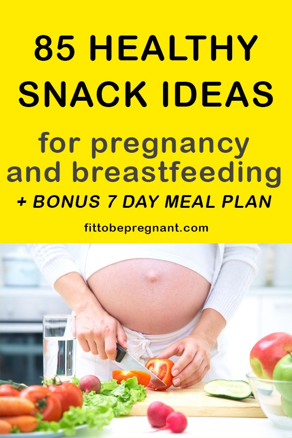 Healthy Breastfeeding Snacks  85 Healthy Pregnancy and Breastfeeding Snack Ideas Fit