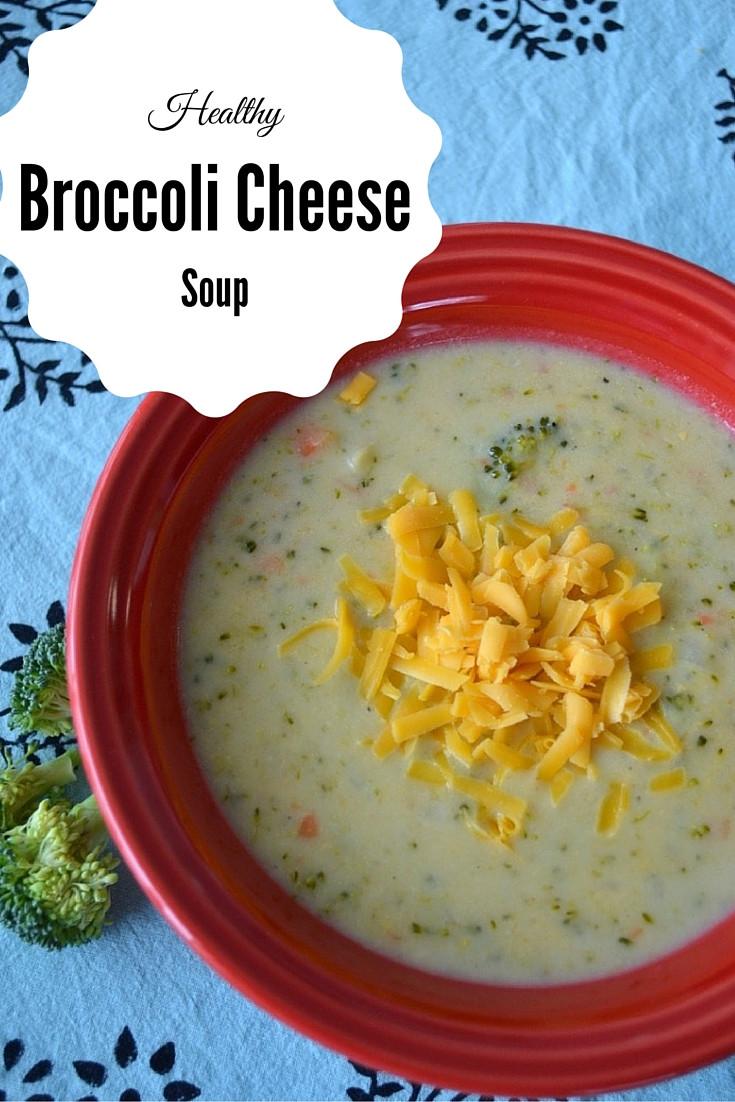 Healthy Broccoli Cheese Soup  Healthy Broccoli Cheese Soup