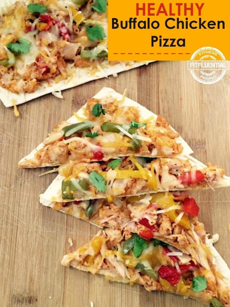 Healthy Buffalo Chicken Pizza  Healthy Buffalo Chicken Pizza FitFluential