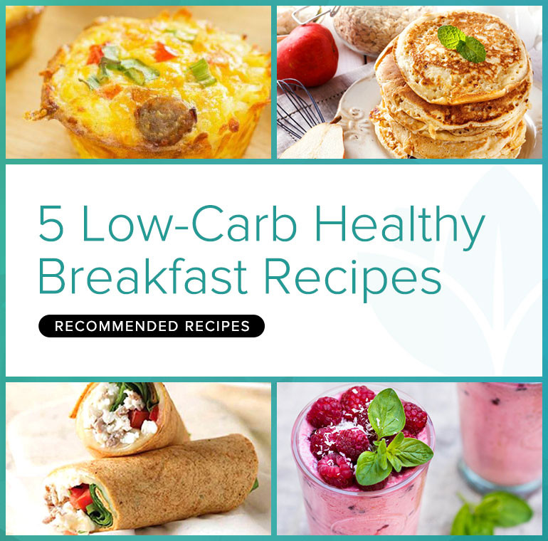 Healthy Carbs For Breakfast  5 Low Carb Healthy Breakfast Recipes BetterHealthKare