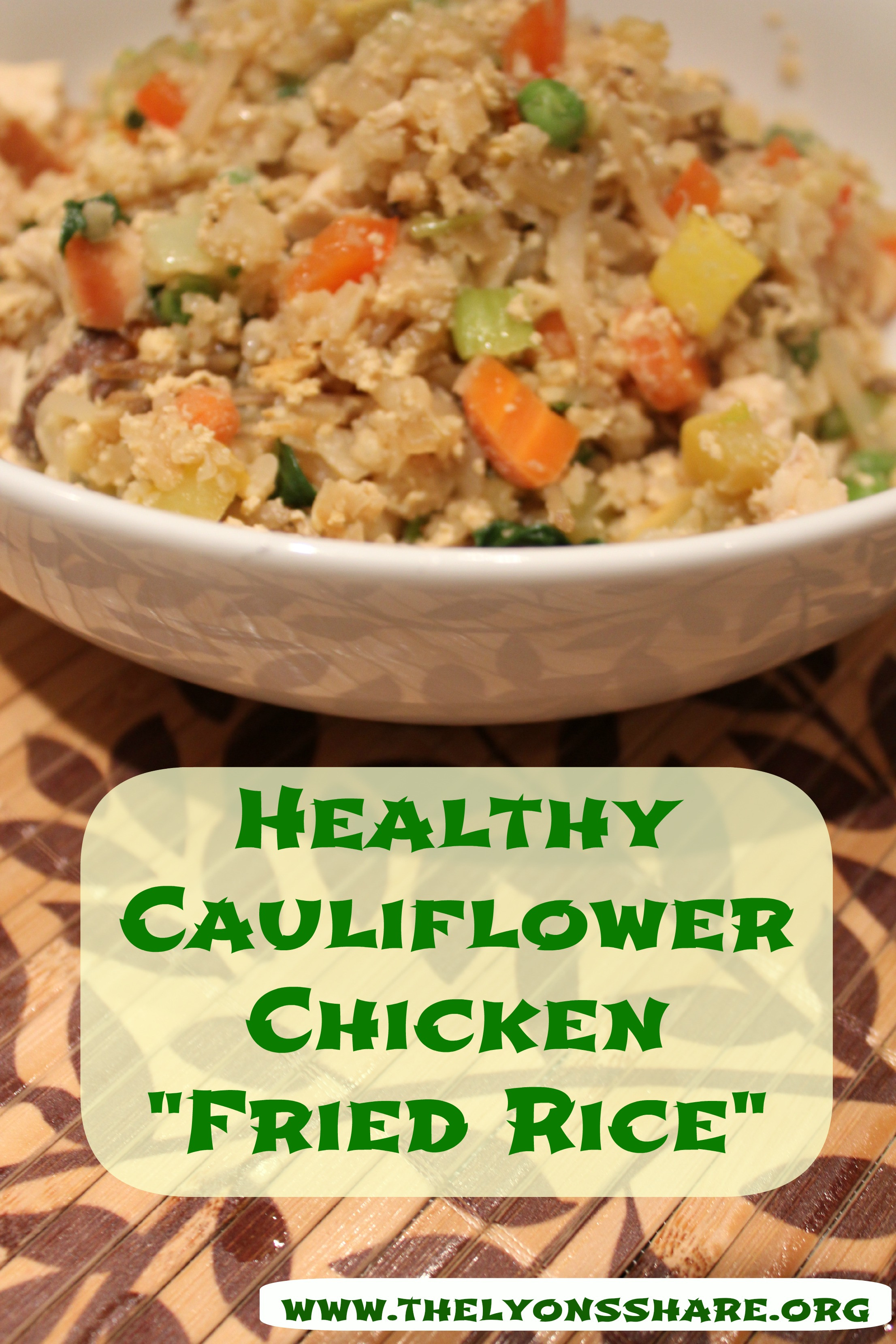 "Healthy Cauliflower Fried Rice  Healthy Cauliflower Chicken ""Fried Rice"""