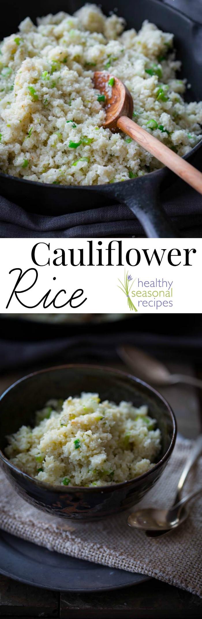 Healthy Cauliflower Recipes  cauliflower rice Healthy Seasonal Recipes