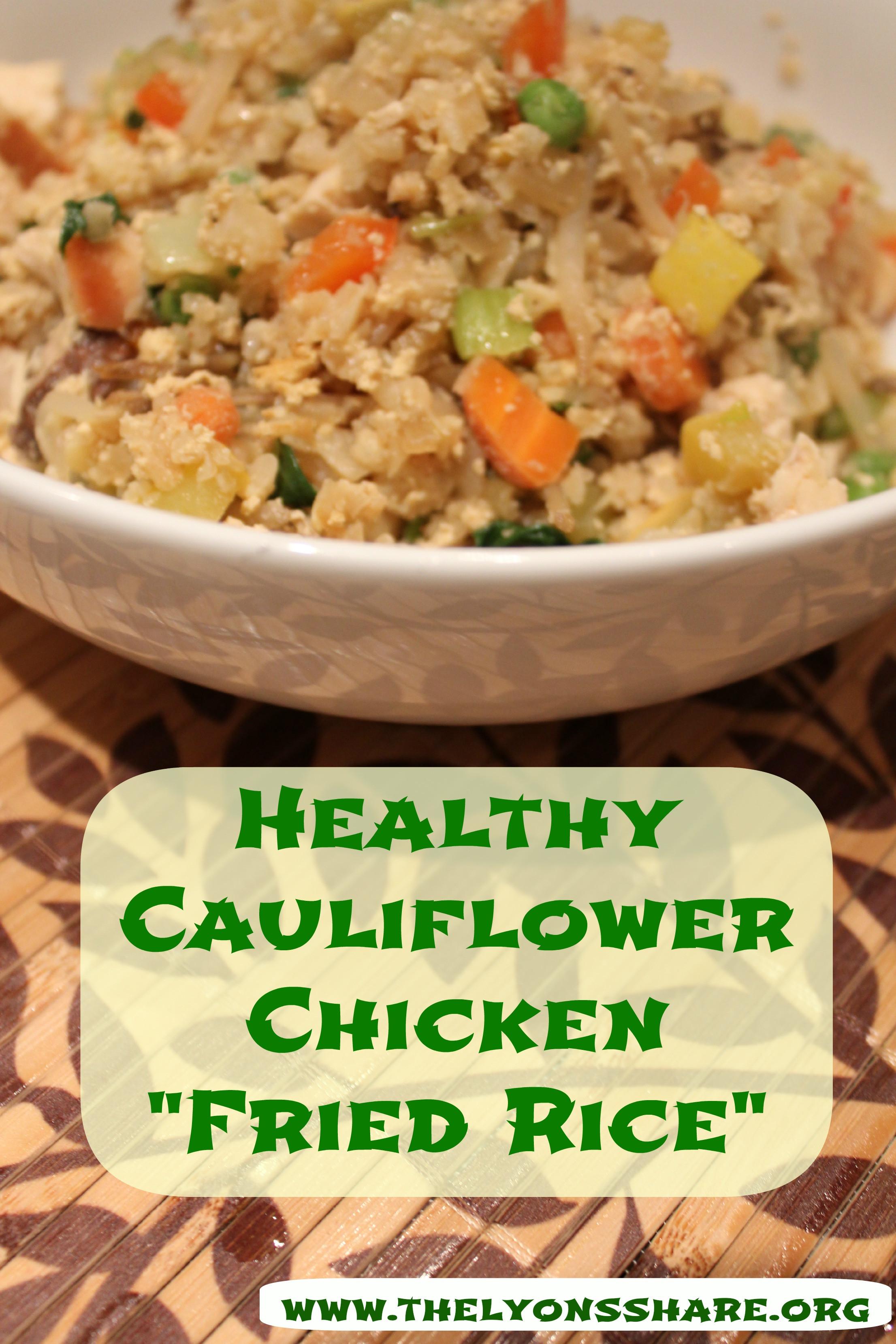 """Healthy Cauliflower Recipes  Healthy Cauliflower Chicken """"Fried Rice"""""""