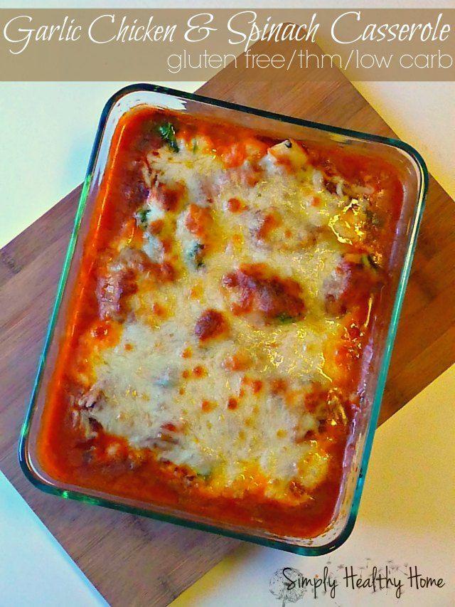 Healthy Chicken Casserole Low Carb  Garlic chicken and spinach casserole Recipe