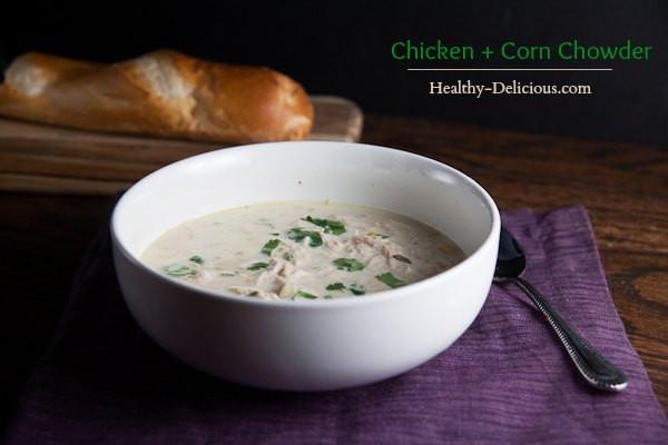 Healthy Chicken Corn Chowder  SRC Chicken Corn Chowder