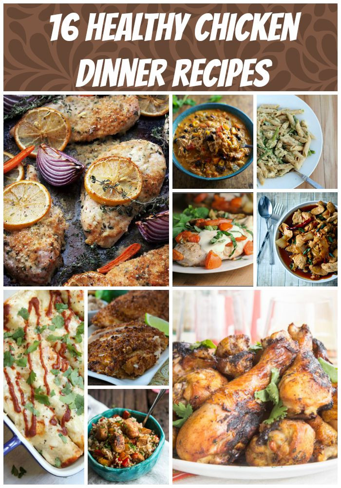 Healthy Chicken Dinner Recipes  16 Healthy Chicken Recipes