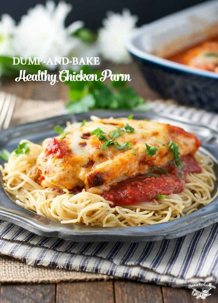Healthy Chicken Dinners  Dump and Bake Healthy Chicken Parmesan a Video  The