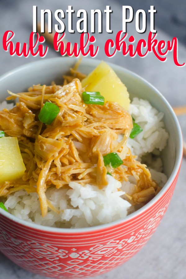 Healthy Chicken Instant Pot Recipes  Huli Huli Pressure Cooker Chicken
