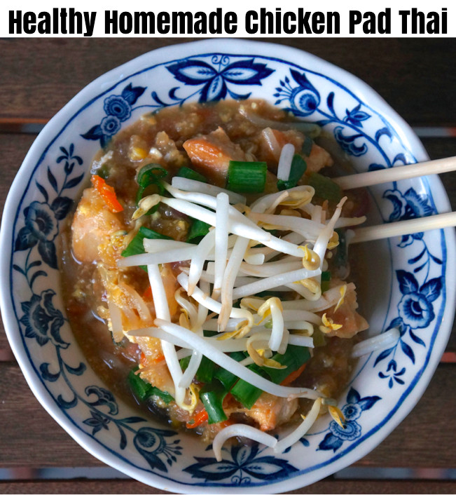 Healthy Chicken Pad Thai  Healthy Homemade Chicken Pad Thai