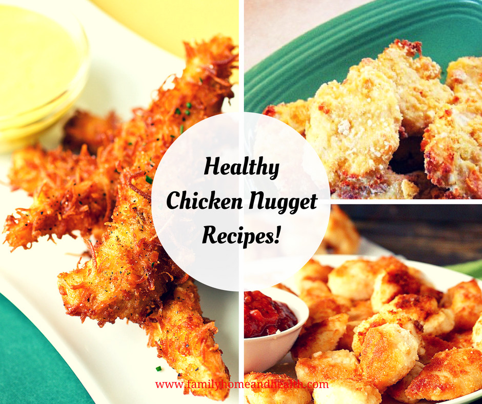 Healthy Chicken Recipes For Kids  Healthy Chicken Nug Recipes for Kids Family Home