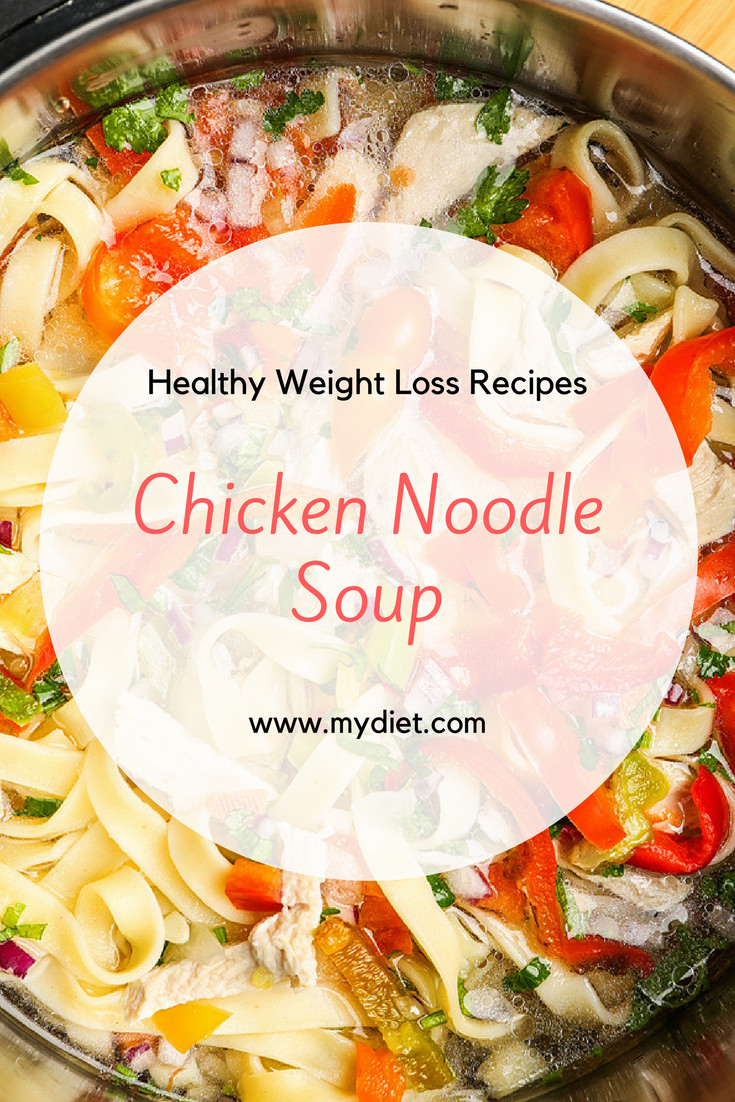 Healthy Chicken Soup Recipes For Weight Loss  Healthy Weight Loss Recipes Chicken Noodle Soup To Get