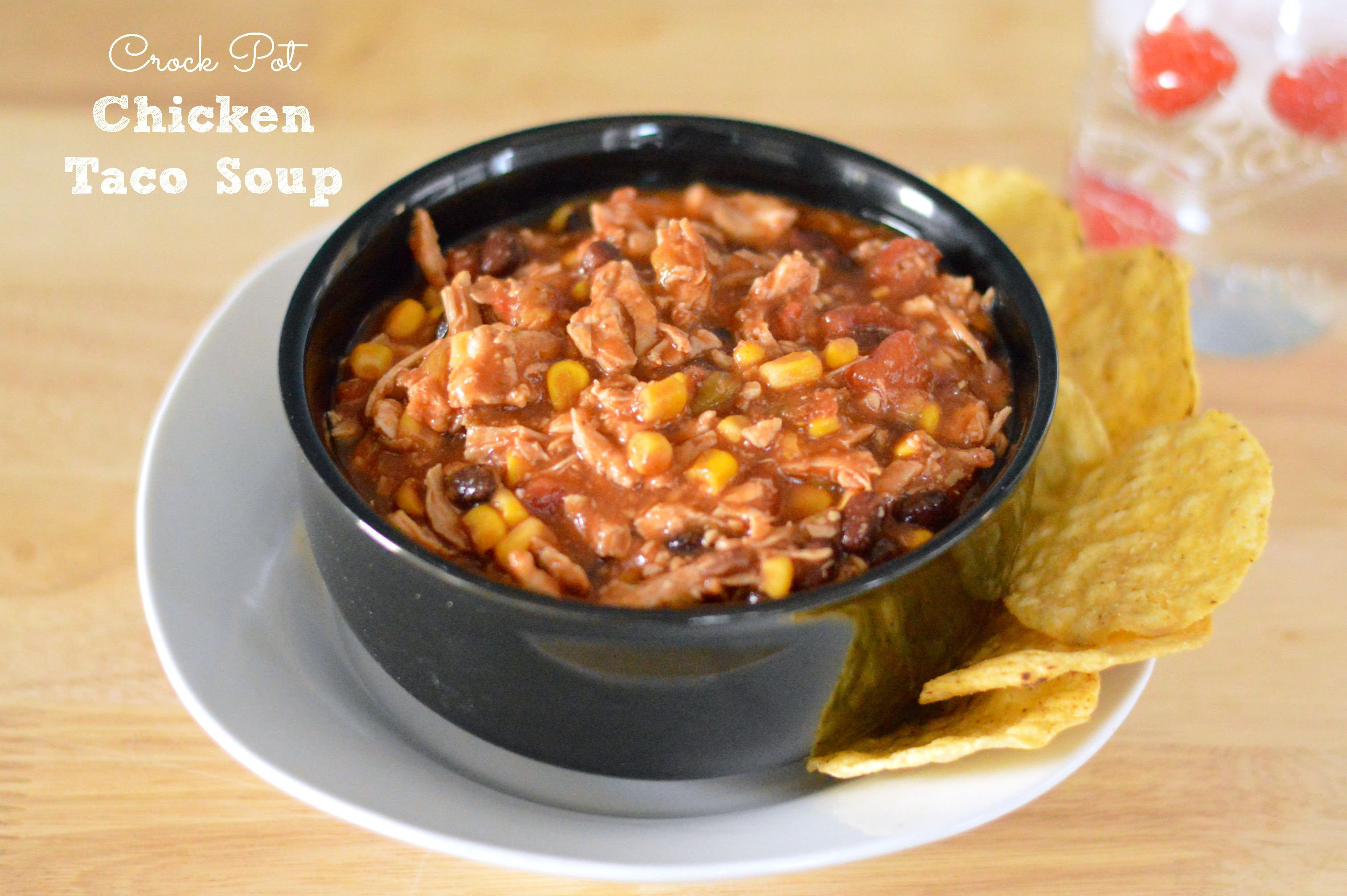 Healthy Chicken Taco Soup  Heart Healthy Crock Pot Chicken Taco Soup