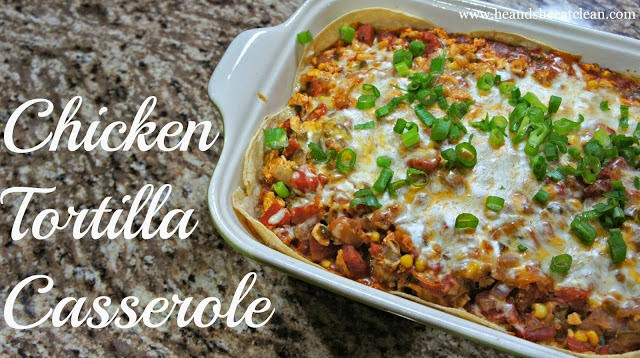 Healthy Chicken Tortilla Casserole  Family Friendly Healthy Clean Eating Breakfast Recipes