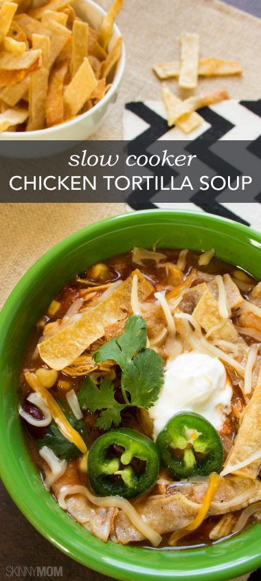 Healthy Chicken Tortilla Soup Slow Cooker  31 Days of Healthy Frugal Soups Slow Cooker and Freezer