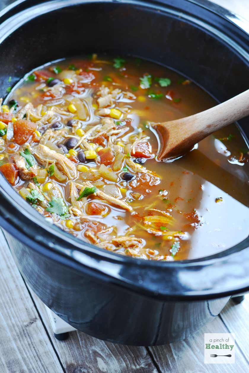 Healthy Chicken Tortilla Soup Slow Cooker  Chicken Tortilla Soup in the Slow Cooker A Pinch of Healthy
