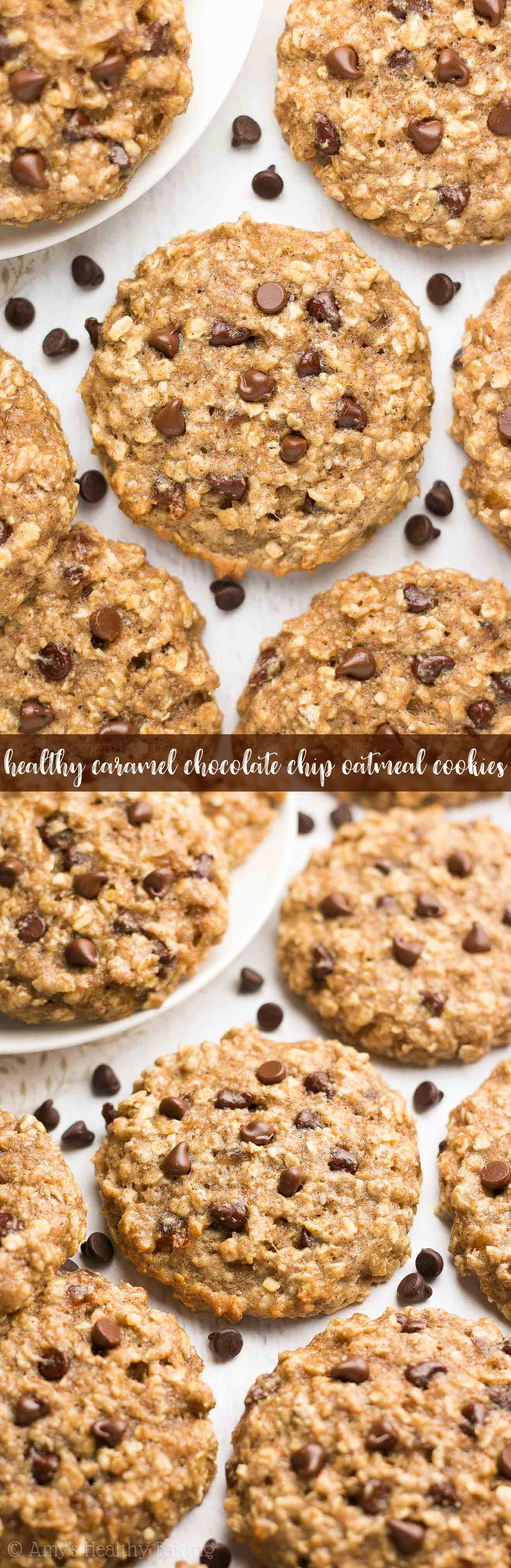 Healthy Chocolate Chip Oatmeal Cookies  Healthy Caramel Chocolate Chip Oatmeal Cookies