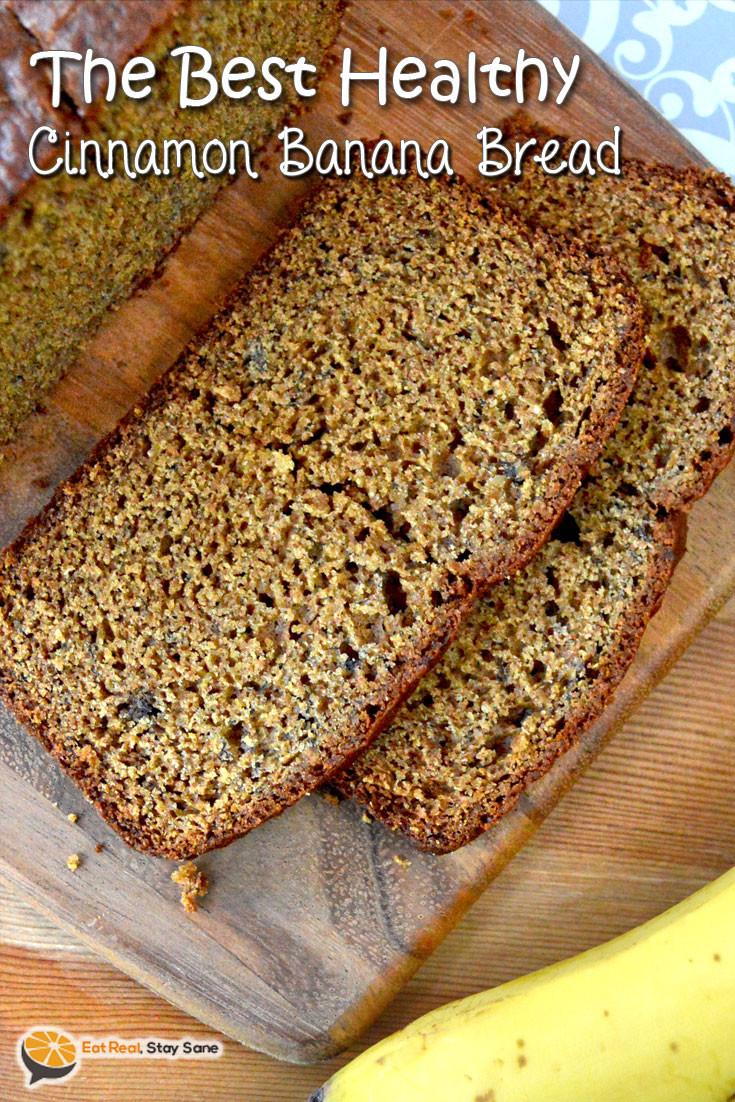 Healthy Cinnamon Bread  Easy Healthy Banana Bread Recipe