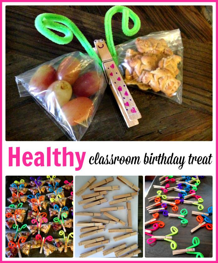 Healthy Classroom Snacks  Healthy Classroom Birthday Treat
