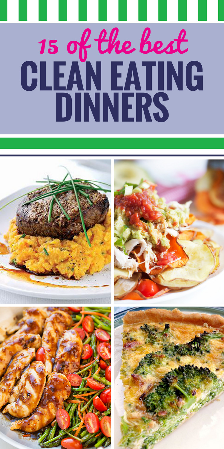 Healthy Clean Dinners  15 Clean Eating Recipes for Dinner My Life and Kids