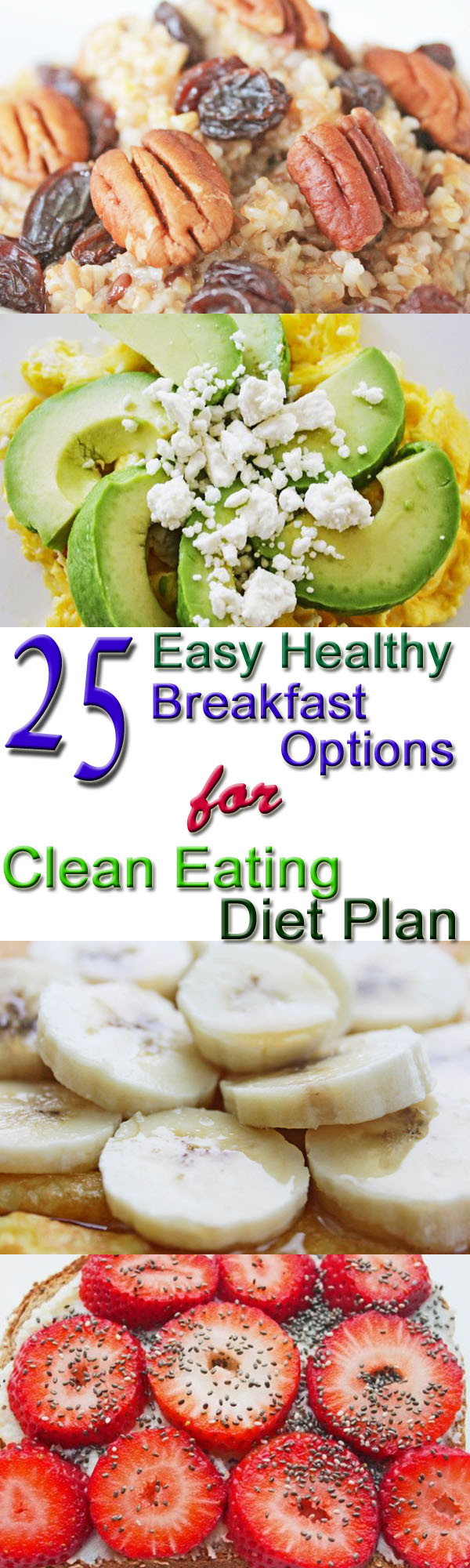 Healthy Clean Eating Recipes  25 Healthy Breakfast Options