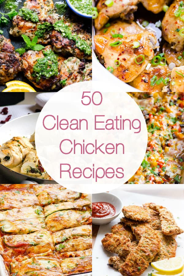 Healthy Clean Eating Recipes  50 Clean Eating Chicken Recipes iFOODreal Healthy