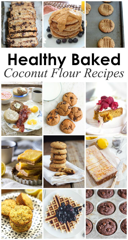 Healthy Coconut Flour Recipes  18 Healthy Baked Coconut Flour Recipes