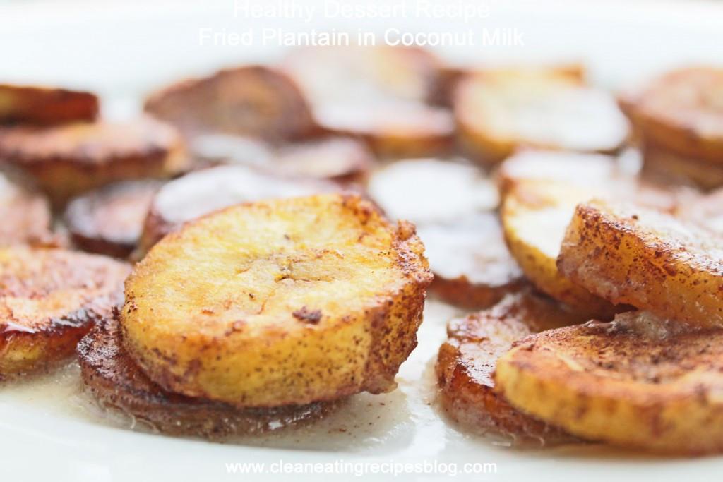Healthy Coconut Milk Recipes  Healthy Dessert Recipe Fried Plantain in Coconut Milk